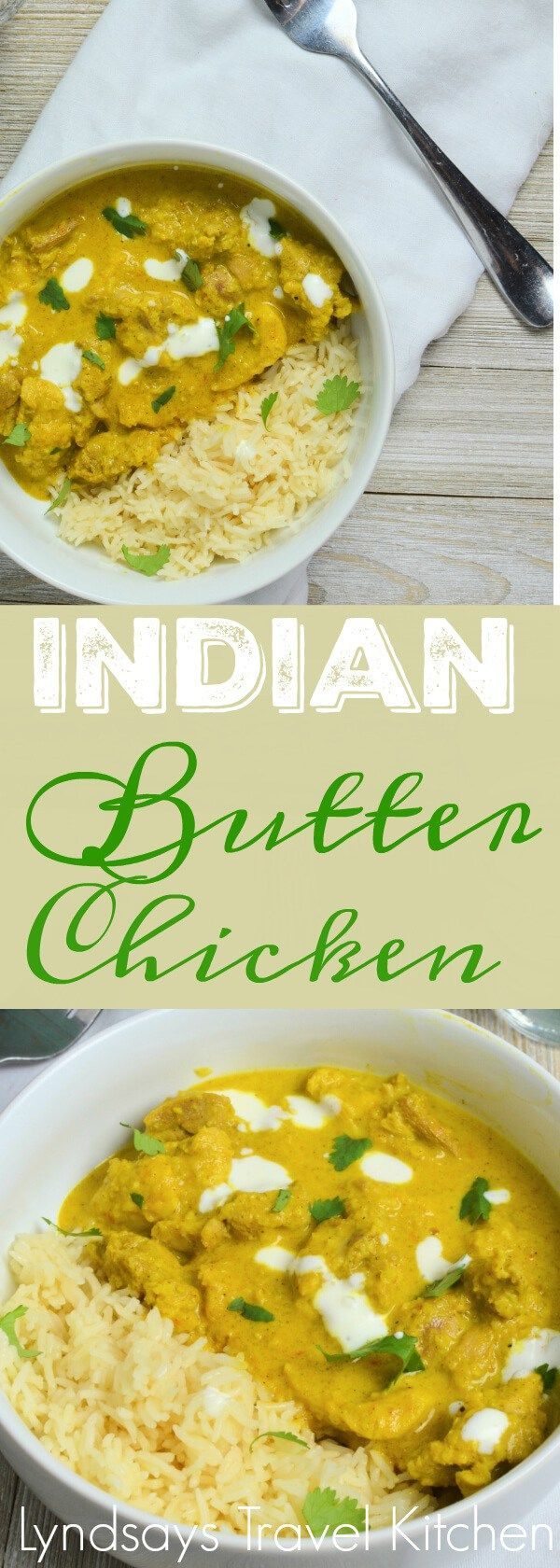Mild Butter Chicken Recipe. Indian Food. Get the Recipe from www.lyndsaystravelkitchen.com