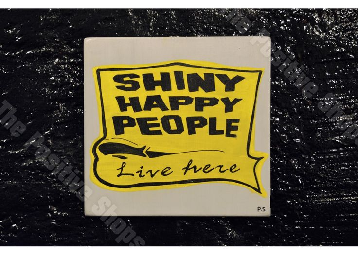 Shinny happy people live here
