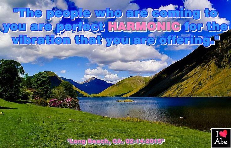 Las personas que están viniendo hacia ti son ARMÓNICOS perfectos para la vibración que estás ofreciendo.