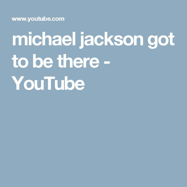 michael jackson got to be there - YouTube