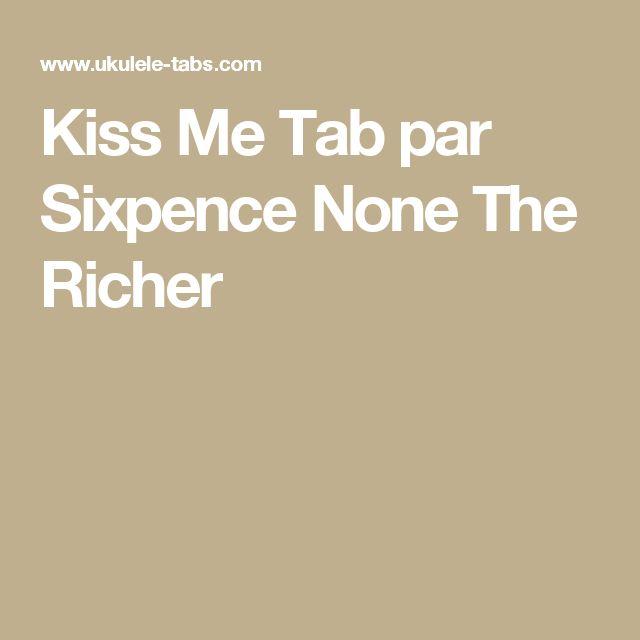 Kiss Me Tab par Sixpence None The Richer