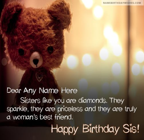 Teddy Bear Happy Birthday Wishes To Sister With Name