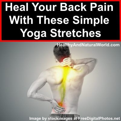 Heal Your Back Pain With These Simple Yoga Stretches