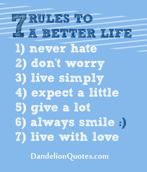 7 Rules to a better life