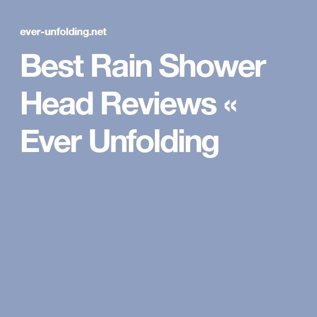 Best Rain Shower Head Reviews « Ever Unfolding