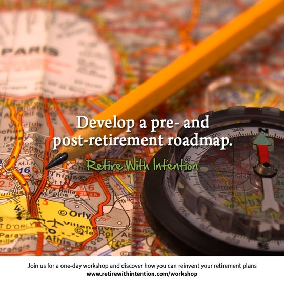 TRG Group Benefits - Retire With Intention Develop a Pre and Post Retirement Road Map - Reinventing Retirement Your Way!