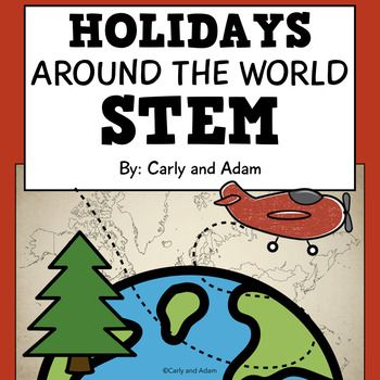Holidays Around the World Christmas and Hanukkah STEM Activities (Chanukah) Students love learning about holidays in other countries while completing these Christmas and Hanukkah themed STEM challenges! The students receive letters that give facts about the holiday celebrations in other countries and present challenges that they need to solve using STEM.
