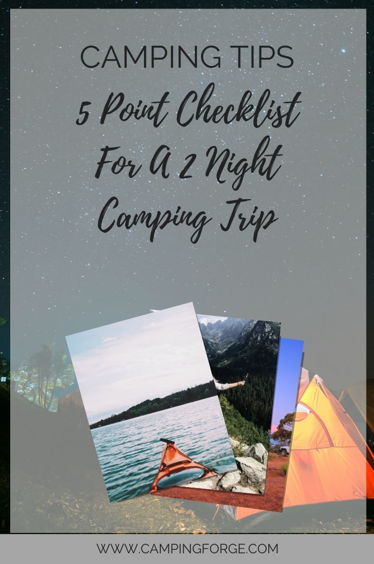 5 Point Checklist For A 2 Night Camping Trip In 2020 Family Camping Trip Camping Trips Things To Do Camping