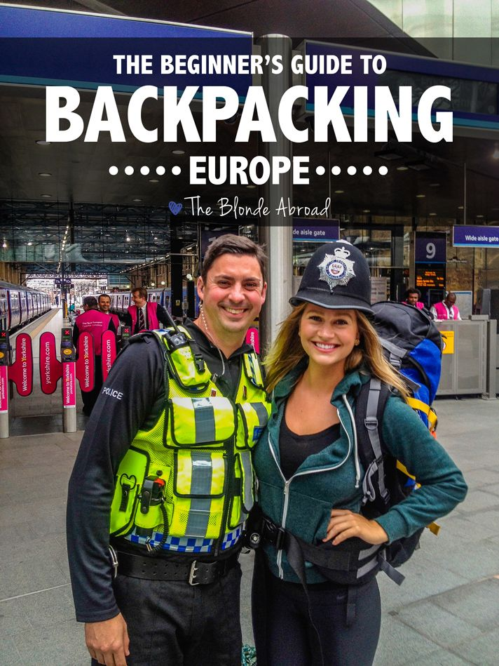 Backpacking Europe, beginners guide. great tips!