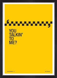 Taxi Driver film quote limited edition silkscreen poster