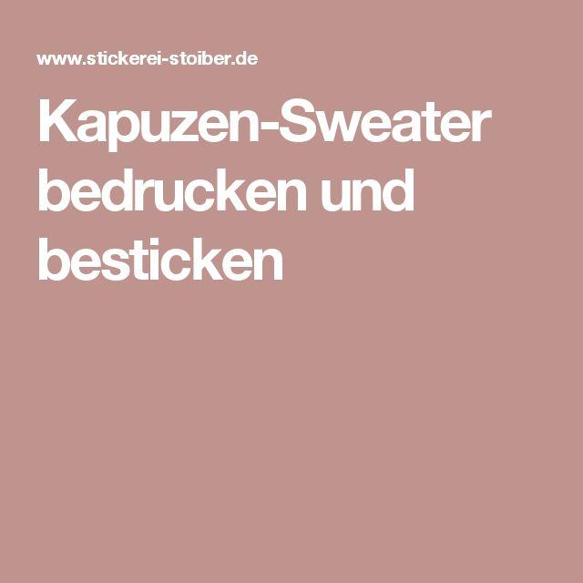 Kapuzen-Sweater bedrucken und besticken