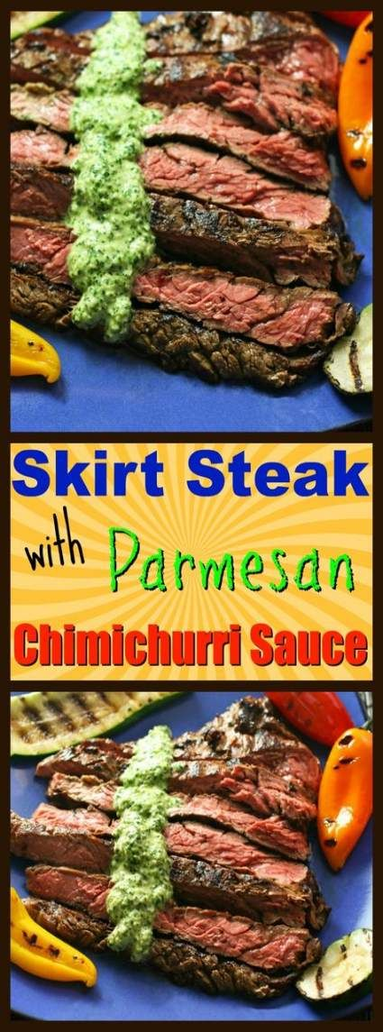 45 Ideas Skirt Steak Chimichurri Food For 2019