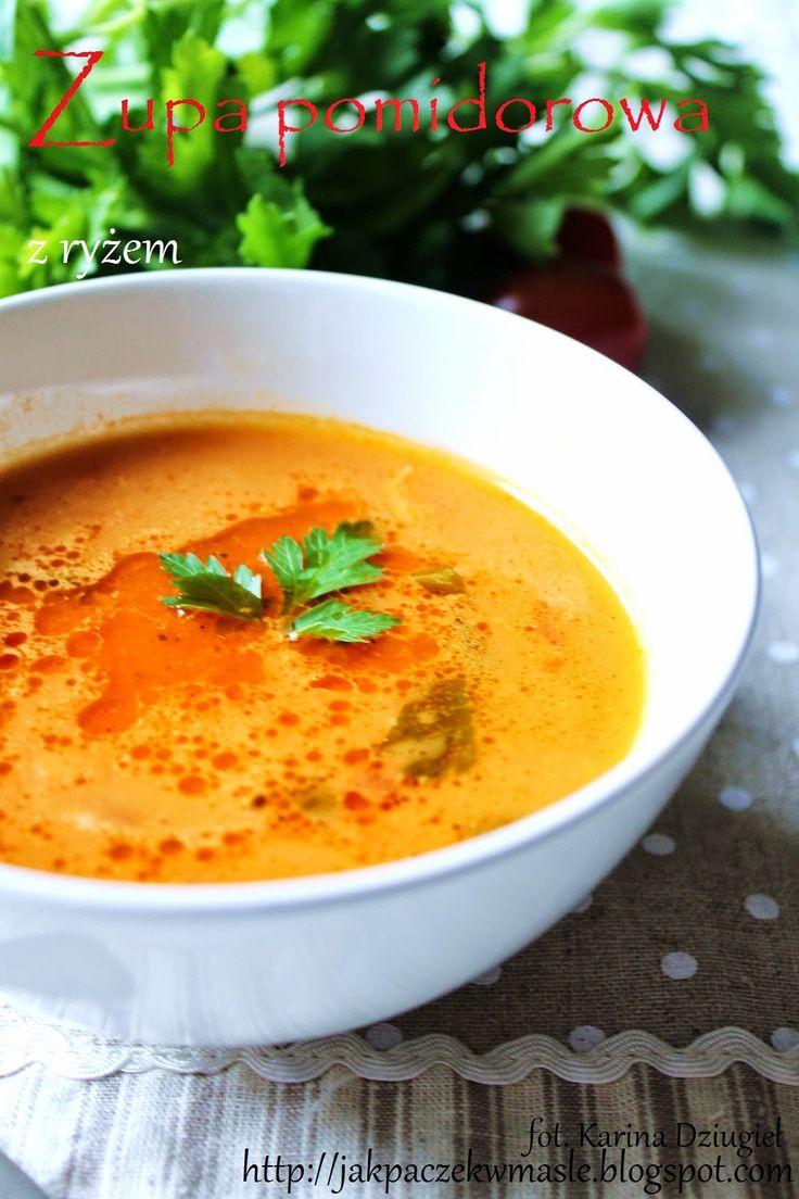 Jak pączek w maśle...blog kulinarny,smacznie,zdrowo,kolorowo!: Tradycyjna zupa pomidorowa z ryżem - najprostsza