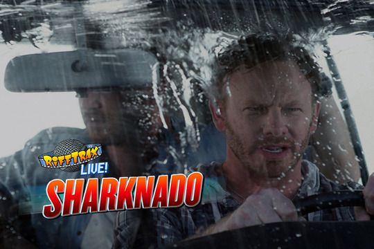RiffTrax Live: Sharknado - From the guys that brought you MST3000! - Streaming $12.95 / HD $14.95