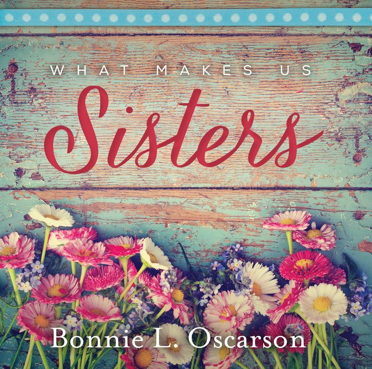 What Makes Us Sisters--Book Review :http://marieleslie.com/what-makes-us-sisters-book-review/