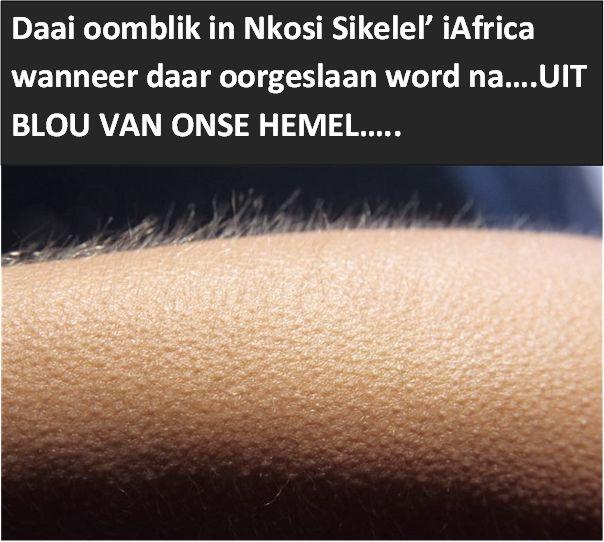 Die Stem / Nkosi Sikelele / onthou / remember this