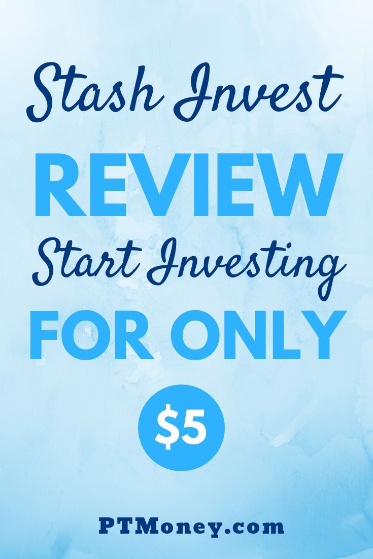 Stash Invest Review Best Investment App for 2020