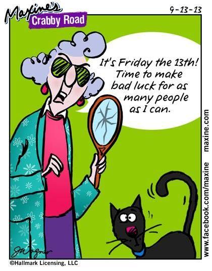Friday the 13th | Maxine... | Pinterest | Cartoon, Friday ...