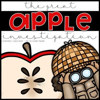The Great Apple Investigation is a 9 page student journal used for recording observations, predictions, and estimations of an apple.