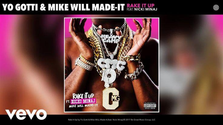 Yo Gotti, Mike WiLL Made-It – Rake It Up (Audio) ft. Nicki Minaj