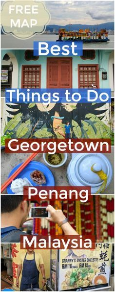 Best things about Georgetown Penang (Plus street art + street food map)
