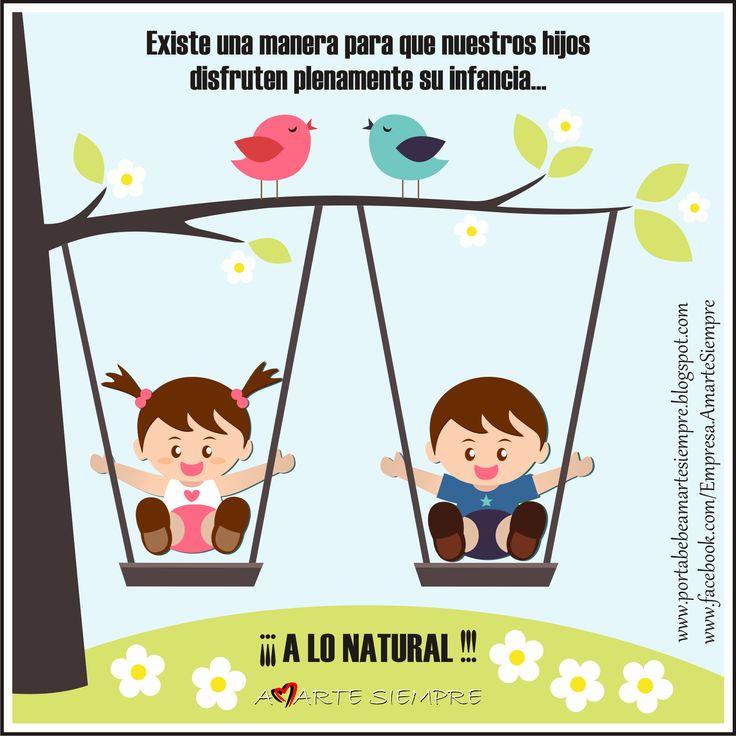 """""""DERECHOS NATURALES DE LOS NIÑOS Y NIÑAS"""" http://portabebeamartesiempre.blogspot.com/2013/07/derechos-naturales-de-los-ninos-y-ninas.html"""