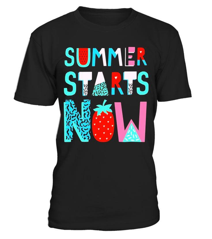 End of School Year Gift for Teachers - Summer Starts Now - Limited Edition  #birthday #september #shirt #gift #ideas #photo #image #gift #study #artteacher #schoolback #Horoscope