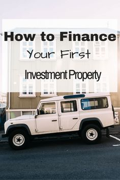 How to Finance Your First Investment PropertyMacy Smith