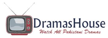 Watch All Pakistani Dramas Visit On Dramashouse.com . All Pakistani Channels , Aplus , Ary Digital And Many more channels from DramasHouse.com
