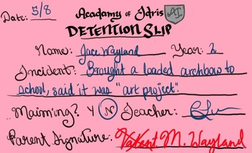 Jace's detention slip...cute<---- you can see that Valentine started to write his name instead of M. Wayland