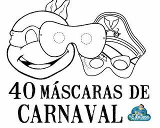 RECURSOS PRIMARIA | 40 máscaras de carnaval ~ La Eduteca