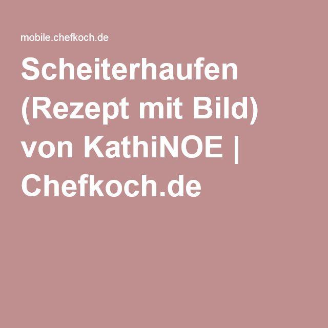 Scheiterhaufen (Rezept mit Bild) von KathiNOE | Chefkoch.de