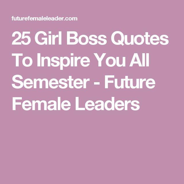 Girl Boss Book Quotes: 25+ Best Female Leaders Ideas On Pinterest