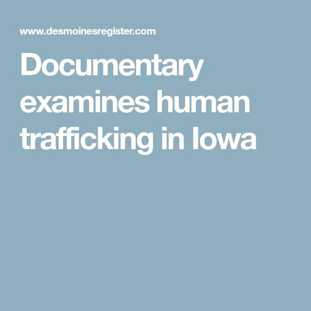 Documentary examines human trafficking in Iowa