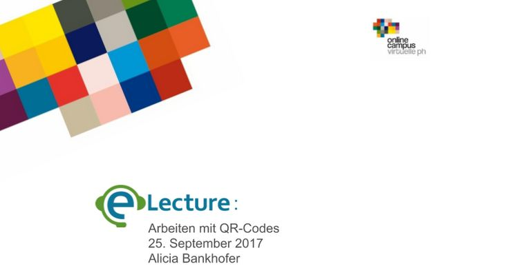 Arbeiten mit QR-Codes - Präsentation von Alicia Bankhofer 2017