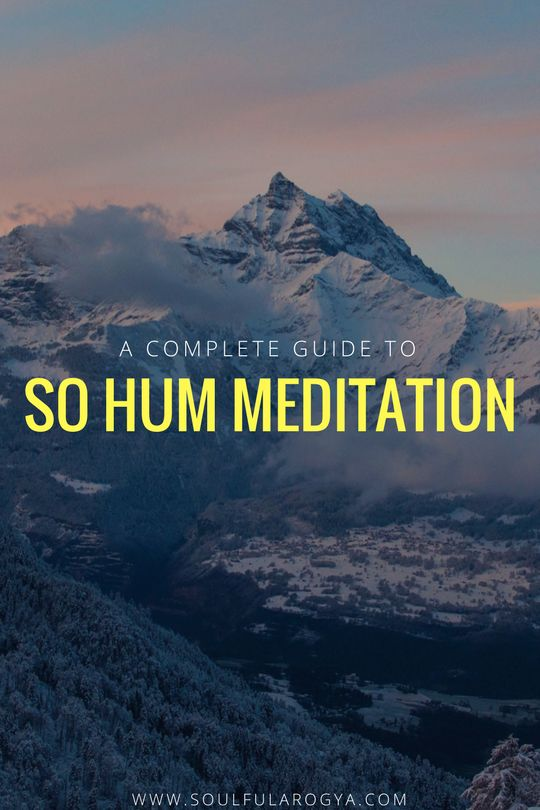So Hum Meditation: A Complete Beginner's Guide to So Hum Meditation
