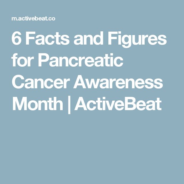 6 Facts and Figures for Pancreatic Cancer Awareness Month   ActiveBeat