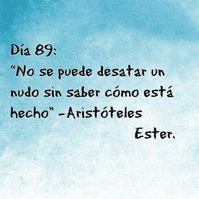 Día 89 No se puede desatar un nudo... #día89 #Ester #2016 #nosepuede #aristóteles #atrevidaeslaignorancia