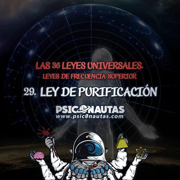 Las 36 Leyes Universales – 29. Ley de purificación.