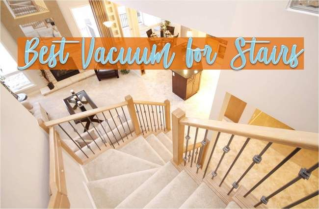 8 Best Vacuums For Stairs Lightweight Cheap And Powerful Best Vacuum Vacuum Stairs Vacuuming Carpet