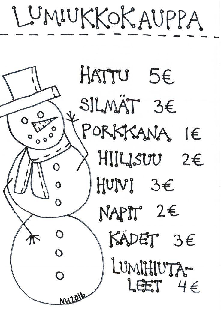 Lumiukkokauppa, mv - aop, anna oppilaalle summa rahaa, hän ostaa lumiukon osat ja piirtää lumiukon.