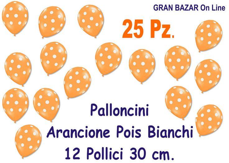 PALLONCINI ARANCIONE POIS BIANCO 25 Pz.12  30 cm diam Festa Compleanno Party | eBay