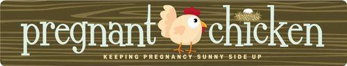 Pregnantchicken.com  funny blog about babies n stuff