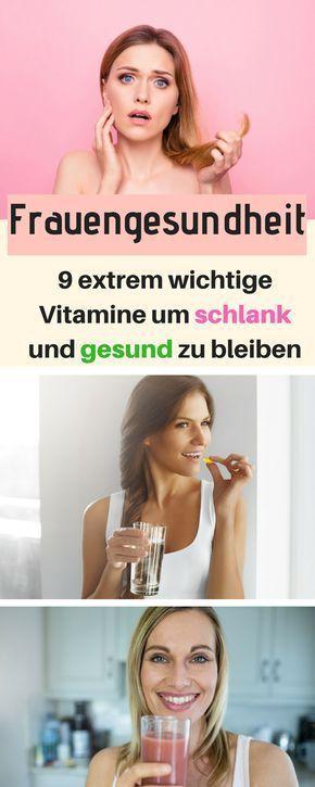 Die 9 wichtigsten Vitamin für Frauen um schlank und gesund zu bleiben