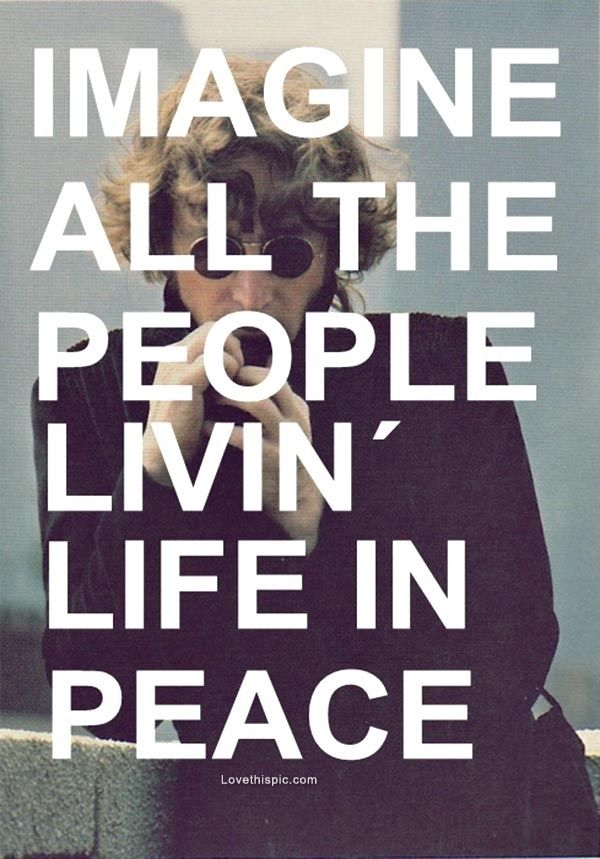 imagine all the people quotes quote peace john lennon john lennon quotes
