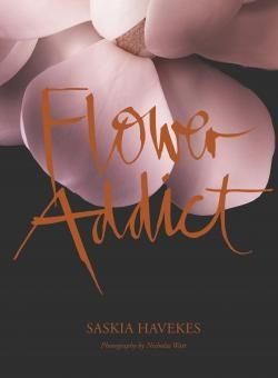 Flower Addict   Benn's Books