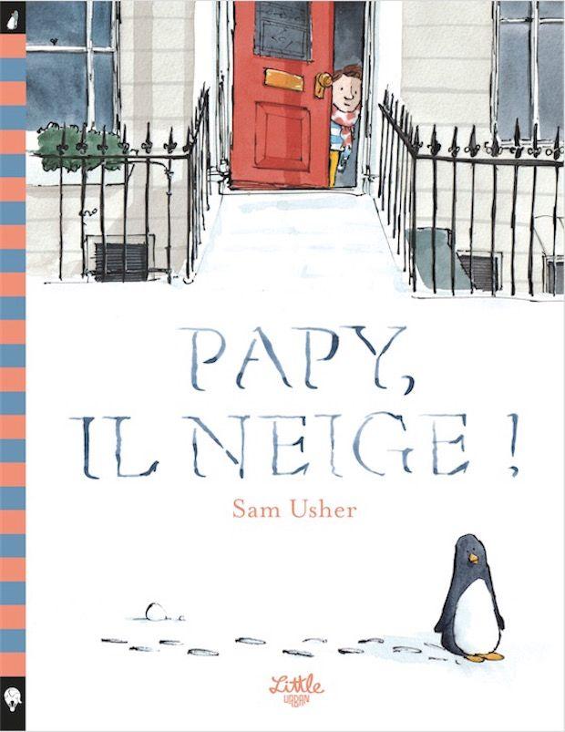 On rêve nous aussi de fouler cette neige: Papy, il neige!, de Sam Usher - conseillé par la librairie Le Bateau Livre (Montauban) ~ Librairies Sorcières