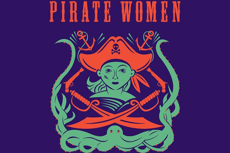 The stories of women pirates, legendary and real, who took to the seas for plunder, power, freedom!
