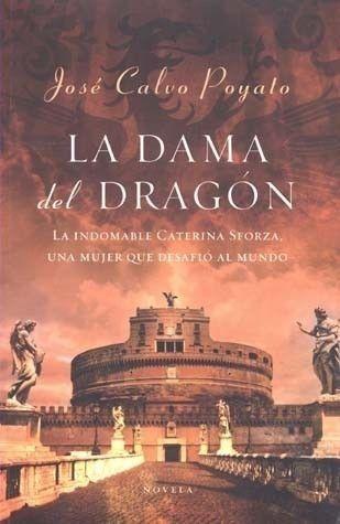 DAMA DEL DRAGON,LA JOSE CALVO POYATO SIGMARLIBROS