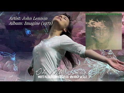 Oh My Love - John Lennon (1971) 96kHz/24bit HD Audio HD 1080p Video ~MetalGuruMessiah~ - YouTube